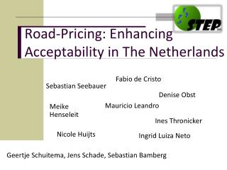 Road-Pricing: Enhancing Acceptability in The Netherlands