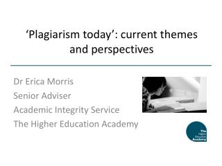 'Plagiarism today': current themes and perspectives
