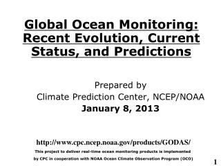 Global Ocean Monitoring: Recent Evolution, Current Status, and Predictions