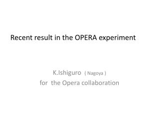 Recent result in the OPERA experiment