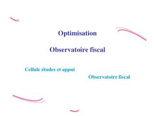 Optimisation  Observatoire fiscal
