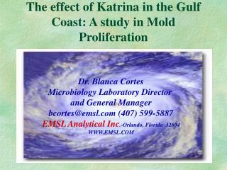 The effect of Katrina in the Gulf Coast: A study in Mold Proliferation