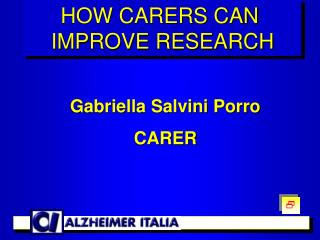 Gabriella Salvini Porro CARER
