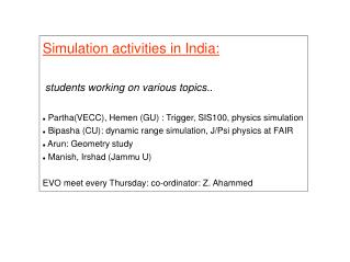 Simulation activities in India: students working on various topics..