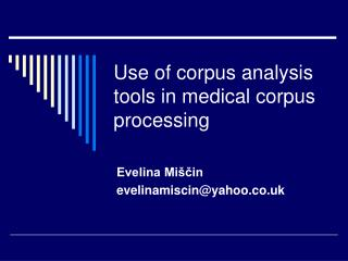 Use of corpus analysis tools in medical corpus processing