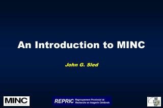 An Introduction to MINC