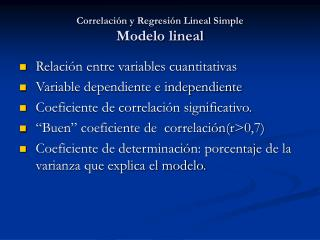 Correlación y Regresión Lineal Simple  Modelo lineal