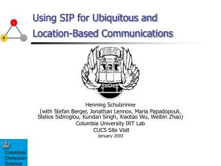 Using SIP for Ubiquitous and Location-Based Communications