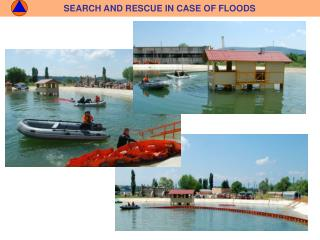 SEARCH AND RESCUE IN CASE OF FLOODS