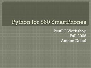 Python for S60  SmartPhones