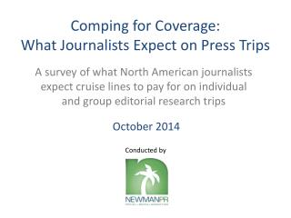 Comping  for Coverage:  What Journalists Expect on Press Trips
