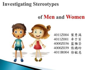 the strereotyping of men and women in the media Stereotypes are also prevalent in every day media women are often portrayed solely as homemakers and carers of the family, dependent on men, or as objects of male attention stories by female reporters are more likely to challenge stereotypes than those filed by male reporters (gallagher et al, 2010.