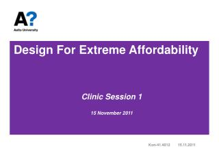 Design For Extreme Affordability