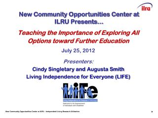 Teaching  the  Importance  of Exploring All  Options  toward Further Education July 25, 2012