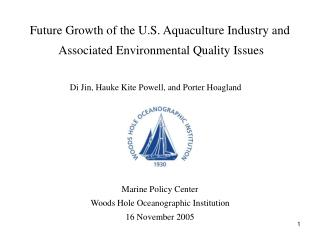 Future Growth of the U.S. Aquaculture Industry and  Associated Environmental Quality Issues