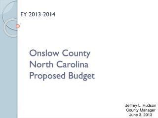 Onslow County North Carolina P roposed  Budget