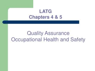 Quality Assurance Occupational Health and Safety