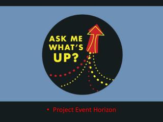 Project Event Horizon