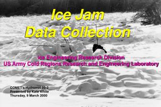 Ice Jam Data Collection