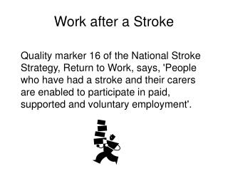 Work after a Stroke