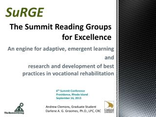 The Summit Reading Groups for Excellence