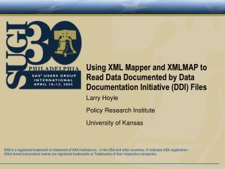 Using XML Mapper and XMLMAP to Read Data Documented by Data Documentation Initiative (DDI) Files