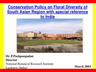 Conservation Policy on Floral Diversity of South Asian Region with special reference to India