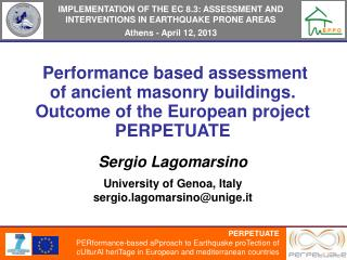 IMPLEMENTATION OF THE EC  8.3: ASSESSMENT  AND  INTERVENTIONS  IN EARTHQUAKE PRONE AREAS