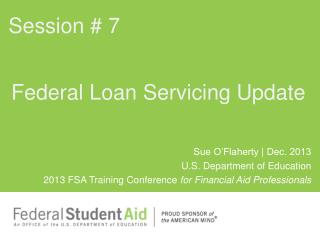 Federal Loan Servicing Update