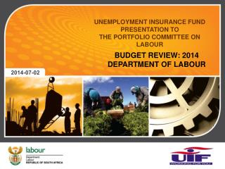 UNEMPLOYMENT INSURANCE FUND  PRESENTATION TO  THE PORTFOLIO COMMITTEE ON LABOUR