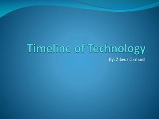 Timeline of Technology