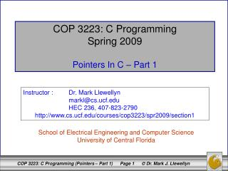 COP 3223: C Programming Spring 2009 Pointers In C – Part 1