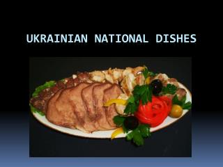 Ukrainian National Dishes