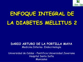 ENFOQUE INTEGRAL DE LA DIABETES MELLITUS 2