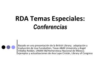 RDA Temas Especiales: Conferencias