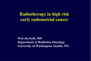 Radiotherapy in high risk early endometrial cancer