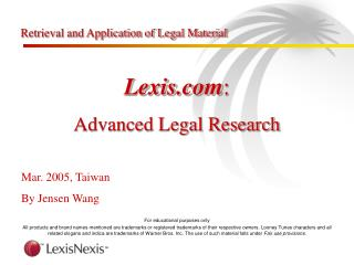 Retrieval and Application of Legal Material