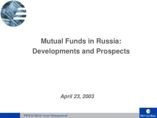 Mutual Funds in Russia: Developments and Prospects