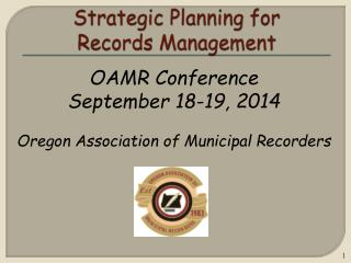 Strategic Planning for  Records Management