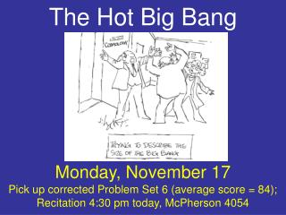 The Hot Big Bang