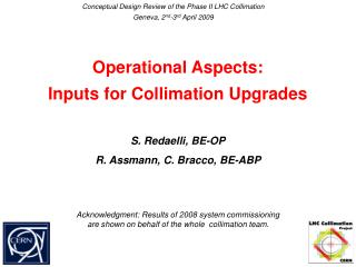 Operational Aspects: Inputs for Collimation Upgrades