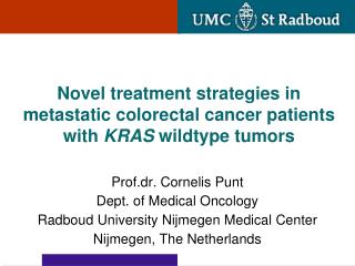 Novel treatment strategies in metastatic colorectal cancer patients with  KRAS  wildtype tumors