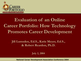 Evaluation of an Online  Career Portfolio: How Technology Promotes Career Development