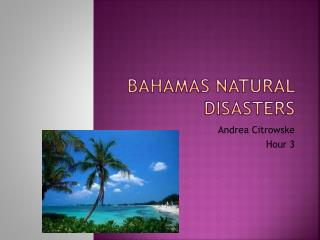 Bahamas Natural Disasters