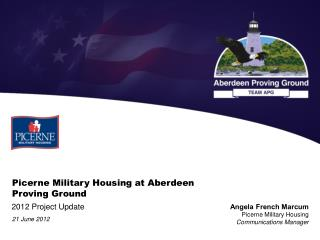 Picerne Military Housing at Aberdeen Proving Ground