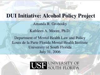 DUI Initiative: Alcohol Policy Project
