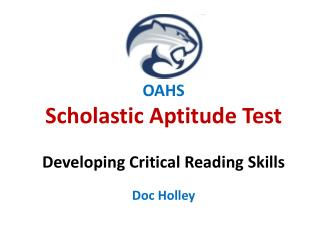 OAHS  Scholastic Aptitude Test Developing Critical Reading Skills
