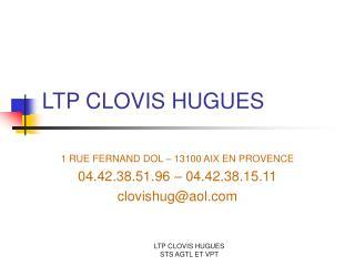LTP CLOVIS HUGUES
