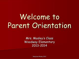 Welcome to Parent Orientation