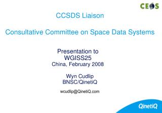 CCSDS Liaison Consultative Committee on Space Data Systems